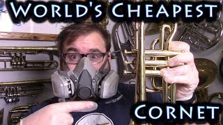 The World's Cheapest Cornet