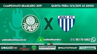 AO VIVO - Transmissão - Palmeiras x Avaí - Allianz Parque - Brasileiro 2019 - 9ª rodada