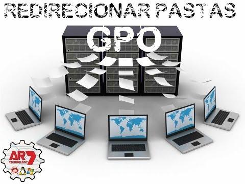 Redirecionamento de Pastas via GPO com Windows Server 2012