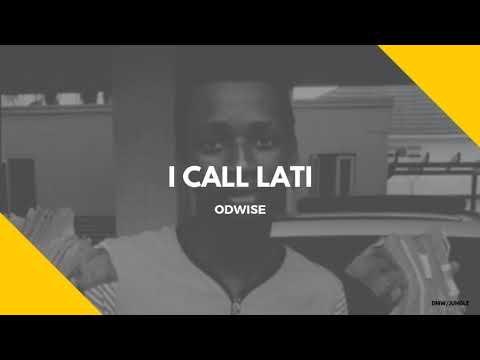 Odwise - 'I Call Lati' (Official Audio)