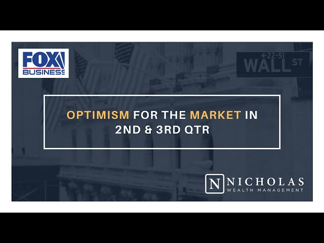 Optimism for the Market in the 2nd & 3rd Quarters!