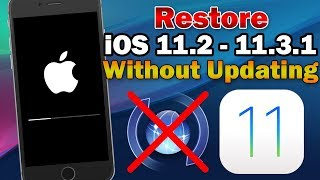 How to Unjailbreak/Restore iOS 11.2 - 11.3.1 / 11.4 Without Updating (iPhone, iPad & iPod Touch)