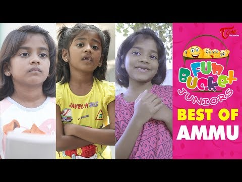 Fun Bucket JUNIORS | Best Of Ammu | Comedy Web Series | TeluguOne