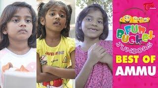 Fun Bucket JUNIORS   Best Of Ammu   Kids Funny Videos   Comedy Web Series