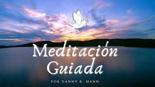 Meditación guiada de Danny K. Mann para sanar la ansiedad y depresión