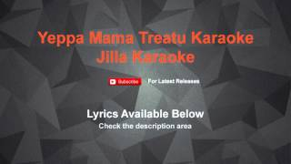 Yeppa Mama Treatu Karaoke Jilla | Lyrics