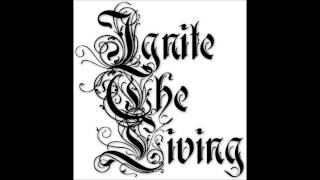 Ignite The Living - New Hope & New Dreams