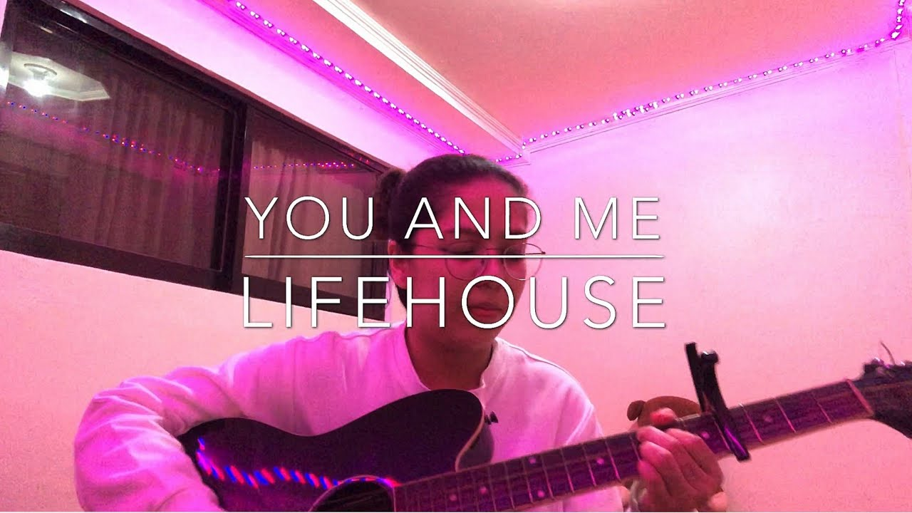 You and Me by Lighthouse (Cover)