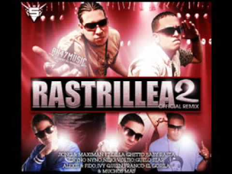 RASTRILLEA 2 (THE REMIX)PARTE 1