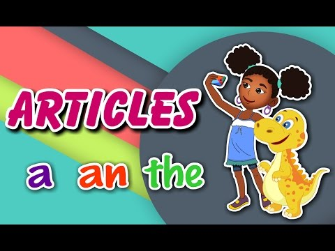 Articles A, An and The | English Grammar For Kids with Elvis