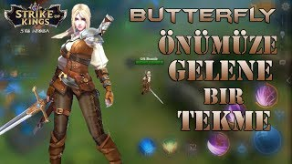 Butterfly oynuyoruz | Arena Of Valor | İlk Bakış | Strike Of Kings