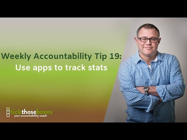 Weekly Accountability Tip 19 : Use apps to track stats