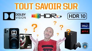 TOUT SAVOIR sur Dolby Vision, HDR et HDR10+ (TV, Streaming, Gaming, Blu-ray, Cinéma)