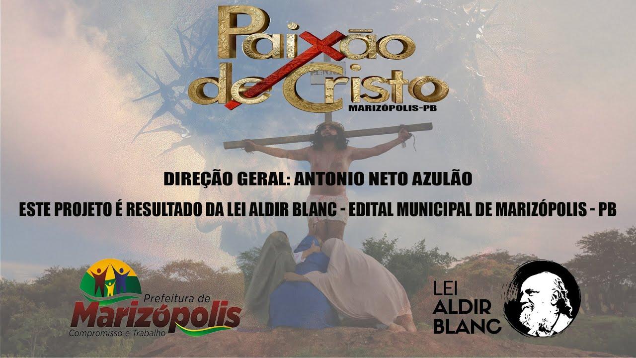 PAIXÃO DE CRISTO MARIZOPOLIS-PB