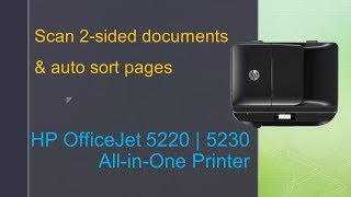 hP OfficeJet 5230   5220   5255  6950  6960: Scan 2 sided documents and automatically sort pages