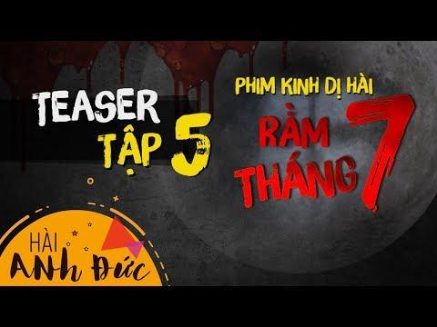 Teaser Phim Kinh Dị Hài RẰM THÁNG 7 - Tập 5 | Anh Đức, Trấn Thành, Lê Giang, Mạc Văn Khoa, Lê Lộc