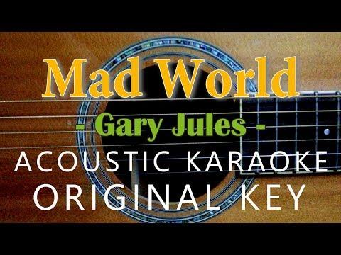 Mad World - Gary Jules [Acoustic Karaoke]
