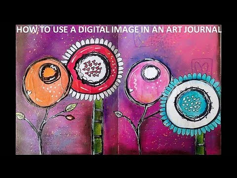 How to Use a Digi Image in an Art Journal Spread