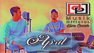 APRIL - FIERSA BESARI (DP MUSIK LIVE COVER)