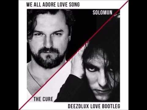 Solomun & The Cure (ft. 2Pac) - We All Adore Love Song
