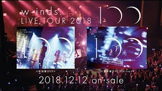 "DVD/Blu-ray「w-inds. LIVE TOUR 2018 ""100""」[TRAILER]"