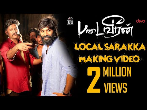 Padaiveeran - Local Sarakka Foreign Sarakka (Making Video) | Dhanush | Karthik Raja | Vijay Yesudas