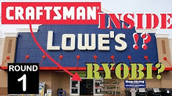 Craftsman at Lowe's!? - Death for Ryobi? (1 of 2)