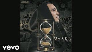 Maska - Prie pour moi (audio) ft. Maître Gims