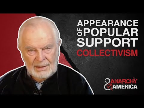 Appearance of Popular Support | Collectivism