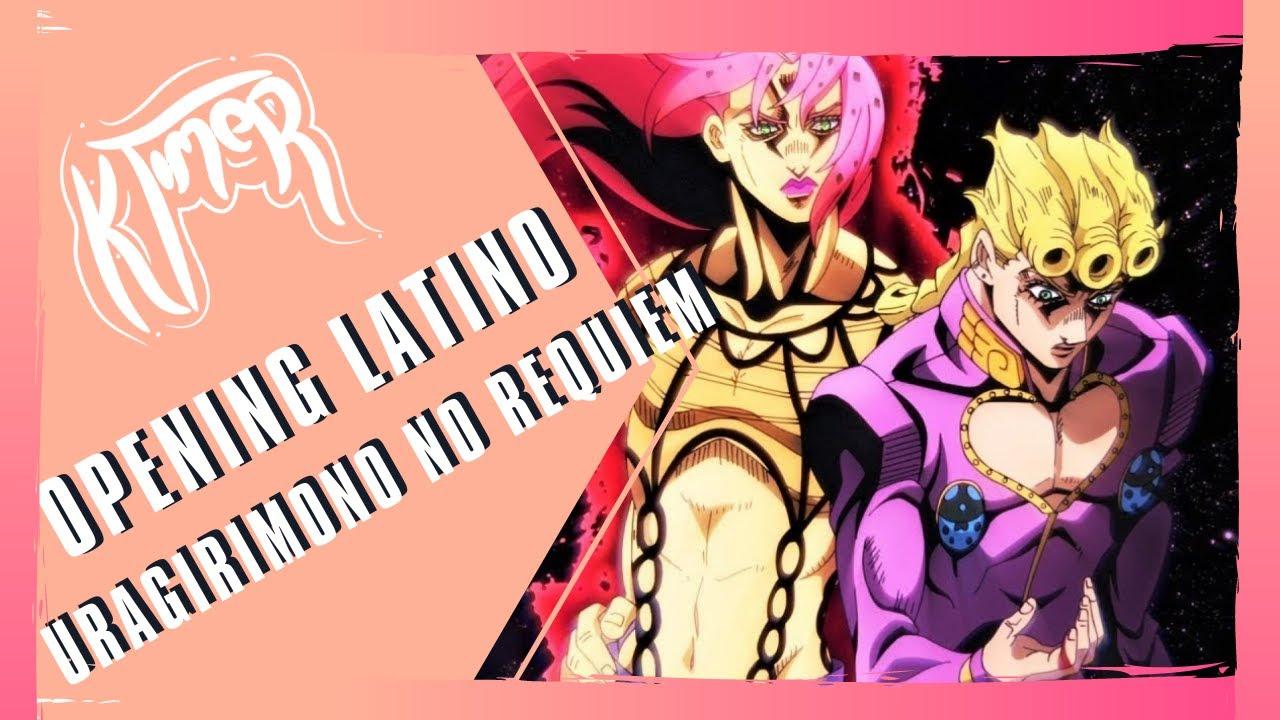 JoJo Part 5: Golden Wind - Opening 2 ESPAÑOL LATINO『Uragirimono no Requiem』X KTIMER