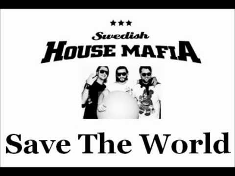 Swedish House Mafia - Save The World Tonight (Extended Mix)