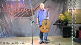 Nghệ sĩ guitar Phạm Văn Phúc- Thất tinh guitar Hà Nội-Giao lưu CLB Guitar Vũ Hiển
