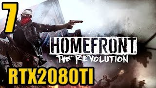 Homefront The Revolution Gameplay Walkthrough Part7 RTX 2080TI (1080p60FPS)