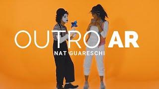 NAT GUARESCHI - Outro ar (Clipe Oficial)