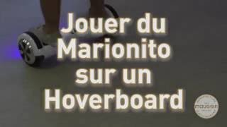 Initiation au Marionito sur overboard …