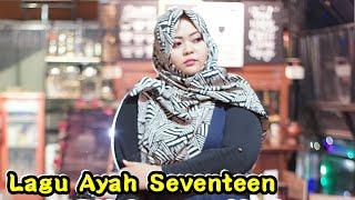 Lagu Ayah Seventeen Cover | Musisi Jogja Project