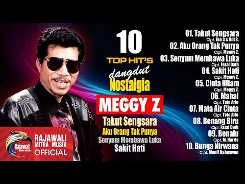 Meggy Z. - 10 Top Hit's Dangdut Nostalgia (Original Audio) Full Album