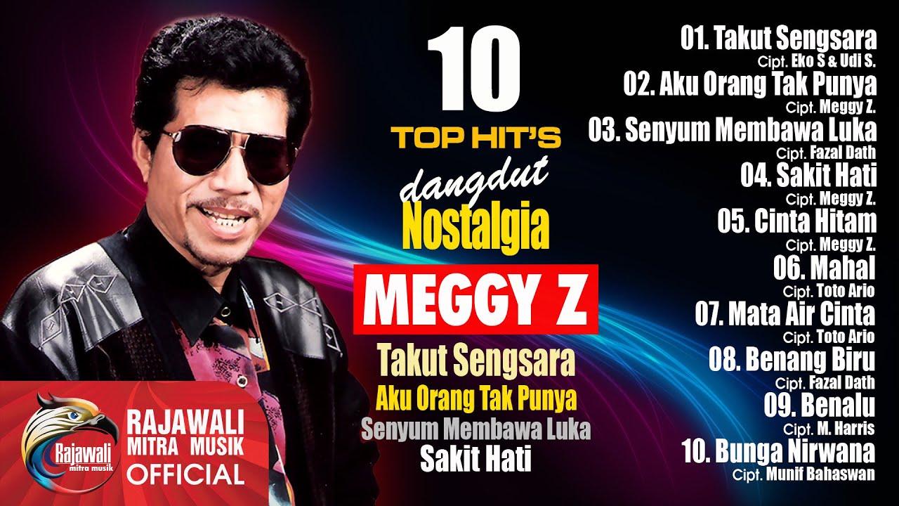 Download Kumpulan Lagu Dangdut Meggy Z Mp3 Lengkap Terpopuler