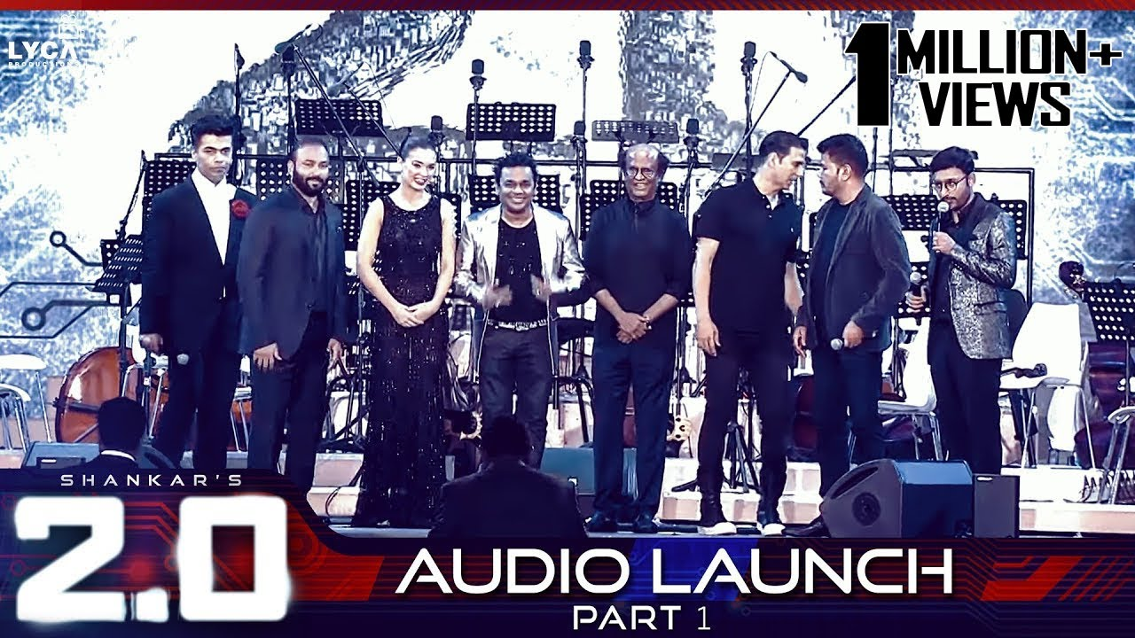 2.0 Audio Launch - Part 1 | Rajinikanth, Akshay Kumar | Shankar ...