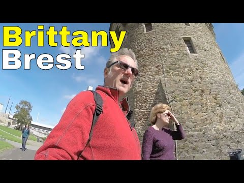 Touring Brittany : Brest Is Best