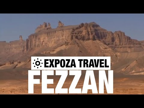 Fezzan Vacation Travel Video Guide