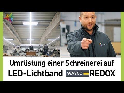 Professionelle Umrüstung einer Schreinerei auf LED Lichtband - WASCO REDOX