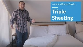 Gambar cover Triple Sheeting for your Vacation Rental