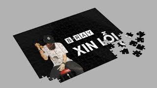 Xin Lỗi - B Ray ( Track 8 )