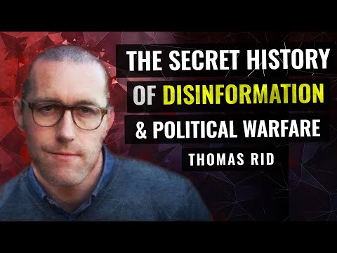 Active Measures: The Secret History of Disinformation & Political Warfare | Thomas Rid