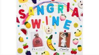 Camila Cabello, Pharrell Williams - Sangria Wine (Alternative Version)