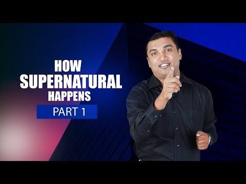 How 'Supernatural' Happens (Part 1) - Prophet Tijo Thomas