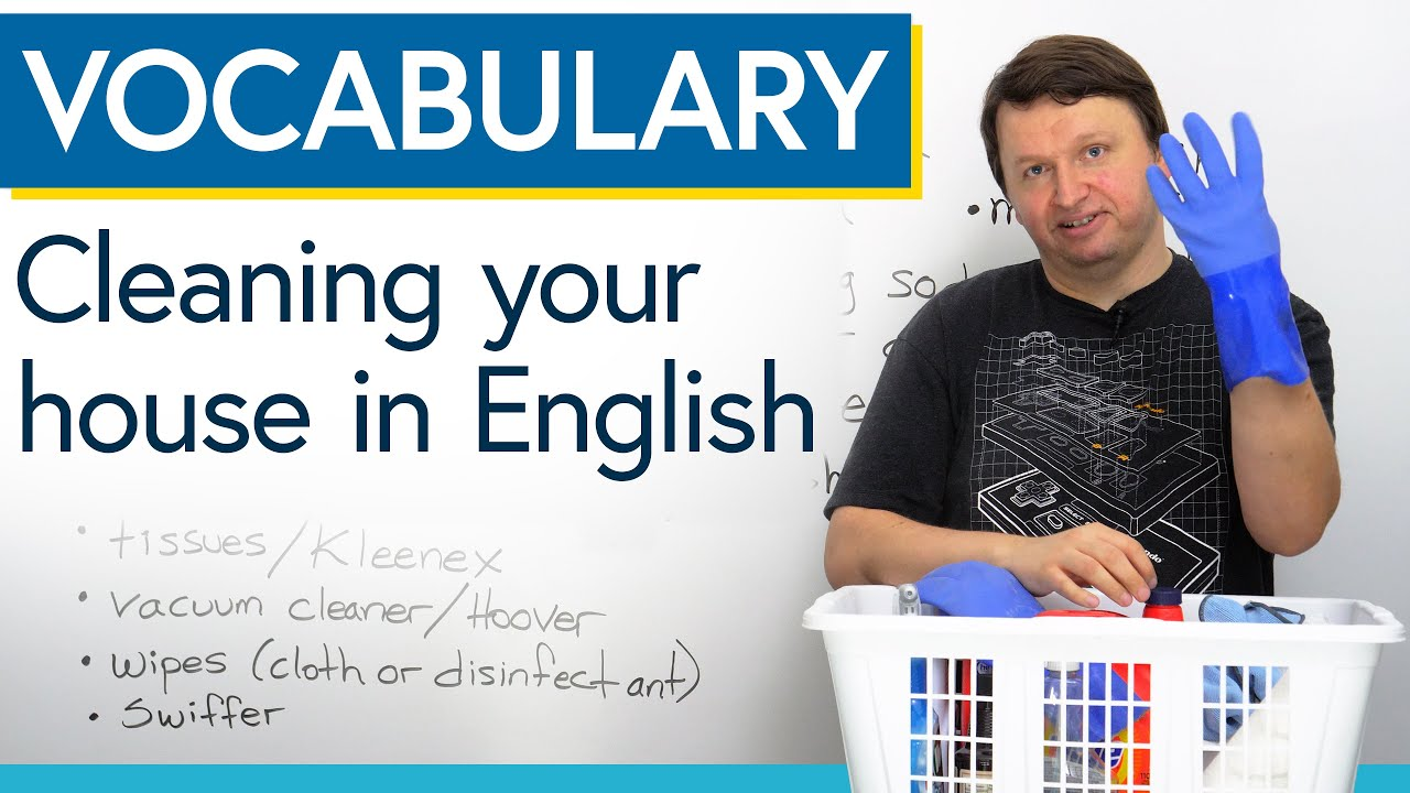 Learn English Vocabulary: Cleaning your house