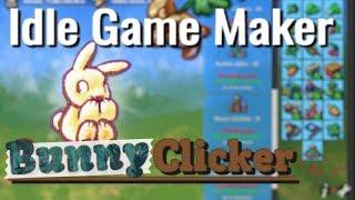 Idle Game Maker: Intro & Bunny Clicker