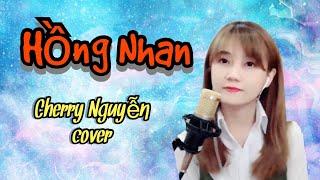 Hồng nhan tone nữ - Cover By Cherry Nguyễn